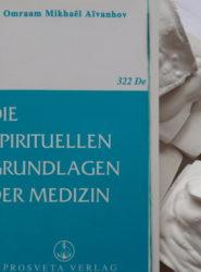Die spirituellen Grundlagen der Medizin